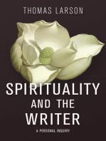 Spirituality and the Writer