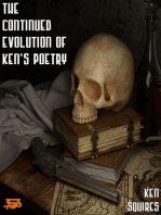 The Continued Evolution Of Ken's Poetry