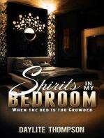 Spirits in My Bedroom