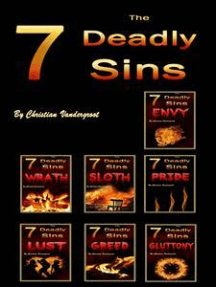 The 7 Deadly Sins: Understanding and Repenting from the 7 Worst Vices