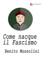 Come nacque il Fascismo
