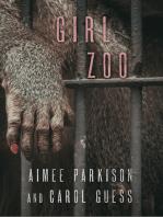 Girl Zoo