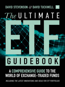 The Ultimate ETF Guidebook: A Comprehensive Guide to the World of Exchange-Traded Funds - Including the Latest Innovations and Ideas for ETF Portfolios