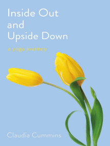 Inside Out and Upside Down: A Yoga Journey