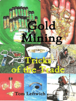Gold Mining Tricks of the Trade