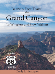 Barrier Free Travel: The Grand Canyon for Wheelers and Slow Walkers