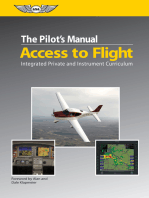 The Pilot's Manual: Access to Flight: Integrated Private and Instrument Curriculum