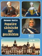 Populäre sächsische Hofgeschichten