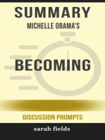 Summary of Becoming by Michelle Obama (Discussion Prompts)