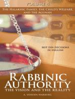 Rabbinic Authority, Volume 4