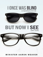 I Once Was Blind, But Now I See