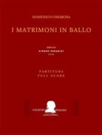 I matrimoni in ballo (Partitura - Full Score)