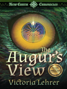 The Augur's View: New Earth Chronicles, #1