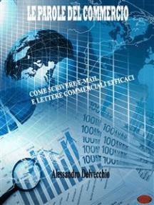 Le parole del commercio: Come scrivere e-mail e lettere commerciali efficaci