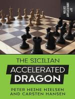 The Sicilian Accelerated Dragon - 20th Anniversary Edition