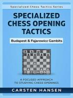 Specialized Chess Opening Tactics – Budapest & Fajarowicz Gambits