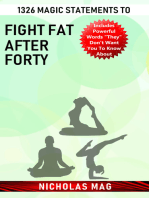 1326 Magic Statements to Fight Fat after Forty