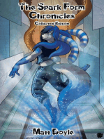 The Spark Form Chronicles Collected Edition