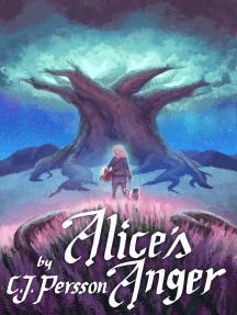 Alice's Anger