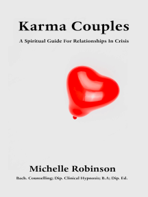 Karma Couples: A Spiritual Guide For Relationships In Crisis