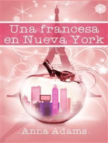Una Francesa En Nueva York