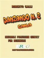 Danzando n.2: Baila