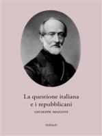 La questione italiana e i repubblicani