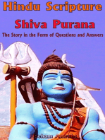 Hindu Scripture Shiva Purana: The Story in the Form of Questions and Answers