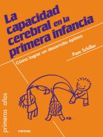 La capacidad cerebral en la primera infancia: Cómo lograr un desarrollo óptimo