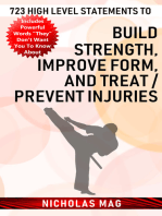 723 High Level Statements to Build Strength, Improve Form, and Treat/Prevent Injuries