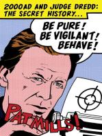 Be Pure! Be Vigilant! Behave! 2000AD & Judge Dredd