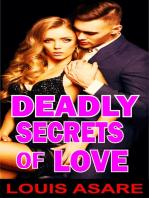 Deadly Secrets Of Love
