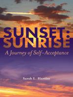 Sunset: Sunrise: A Journey of Self Acceptance