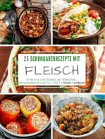 25 Schongarerrezepte mit Fleisch - Teil 2