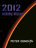 2012 Nibiru Rising