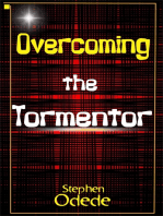 Overcoming the Tormentor