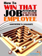 How To Win That Job Interview And Become A Better Employee