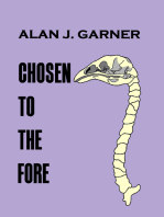 Chosen to the Fore