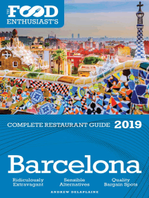 Barcelona: 2019 - The Food Enthusiast's Complete Restaurant Guide