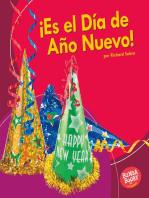 ¡Es el Día de Año Nuevo! (It's New Year's Day!)