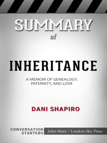 Summary of Inheritance: A Memoir of Genealogy, Paternity, and Love: Conversation Starters