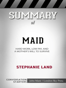 Summary of Maid: Hard Work, Low Pay, and a Mother's Will to Survive: Conversation Starters