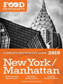 New York / Manhattan: 2019 - The Food Enthusiast's Complete Restaurant Guide