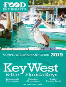 Key West & the Florida Keys: 2019 - The Food Enthusiast's Complete Restaurant Guide
