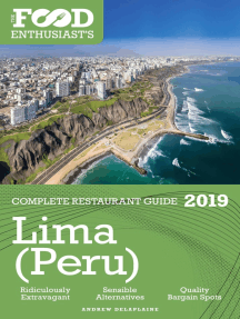 Lima (Peru) - 2019 - The Food Enthusiast's Complete Restaurant Guide