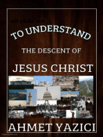 To Understand the Descent of Jesus Christ