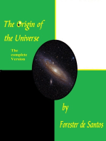 The Origin of the Universe, The Complete Version