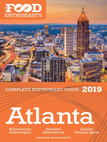 Atlanta: 2019- The Food Enthusiast's Complete Restaurant Guide