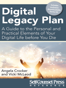 Digital Legacy Plan: A guide to the personal and practical elements of your digital life before you die