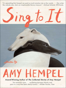 Sing to It: New Stories